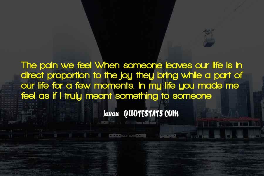 Javan Something To Someone Quotes #1074059
