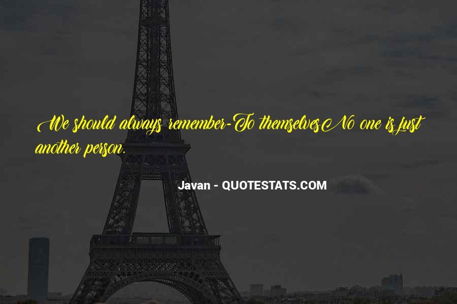 Javan Something To Someone Quotes #1593057