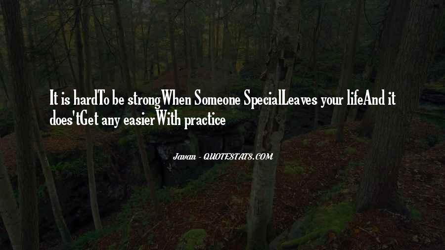 Javan Something To Someone Quotes #1628022