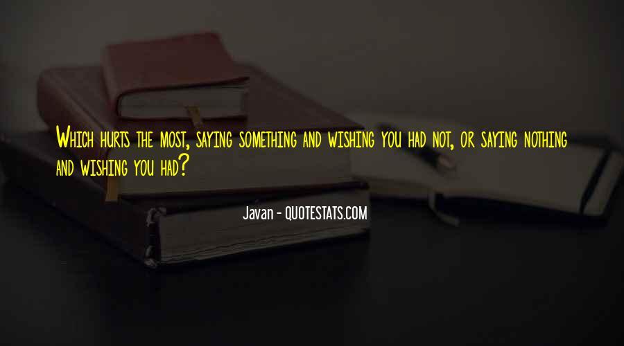 Javan Something To Someone Quotes #381133