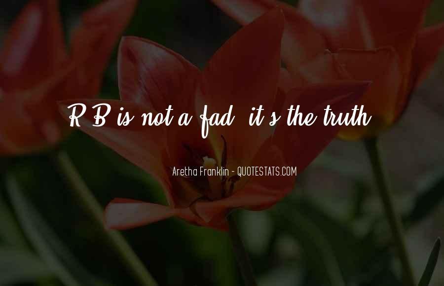 Quotes About Fad #1249934