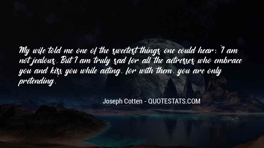 Jealous Of Ex Wife Quotes #1681927