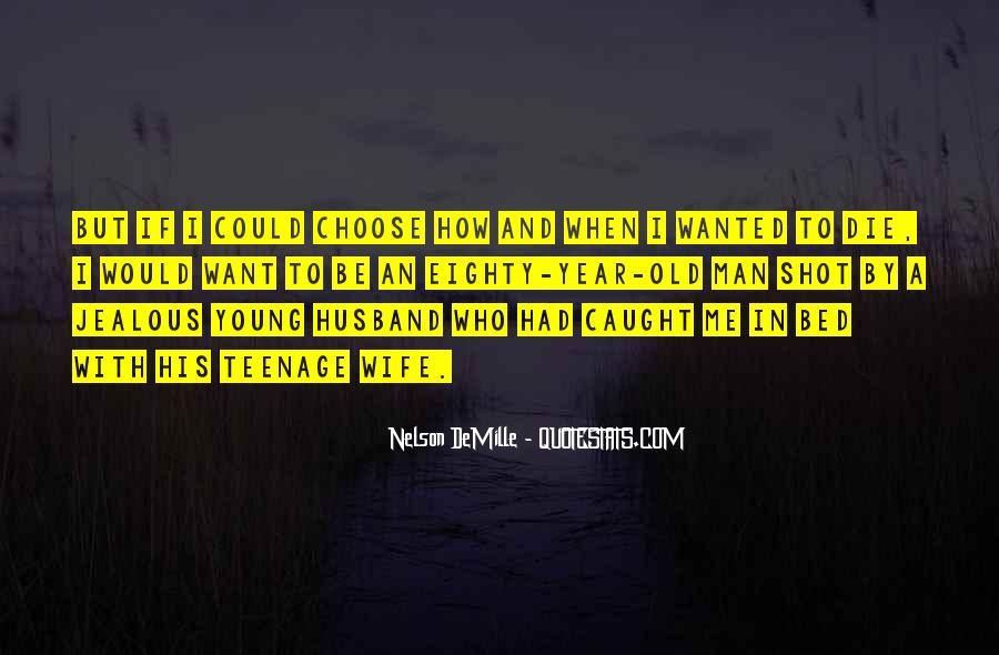 Jealous Of Ex Wife Quotes #1855736