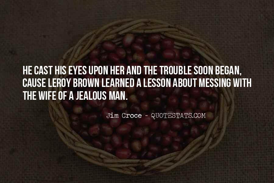 Jealous Of Ex Wife Quotes #455383
