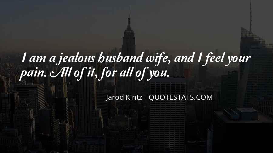 Jealous Of Ex Wife Quotes #770657