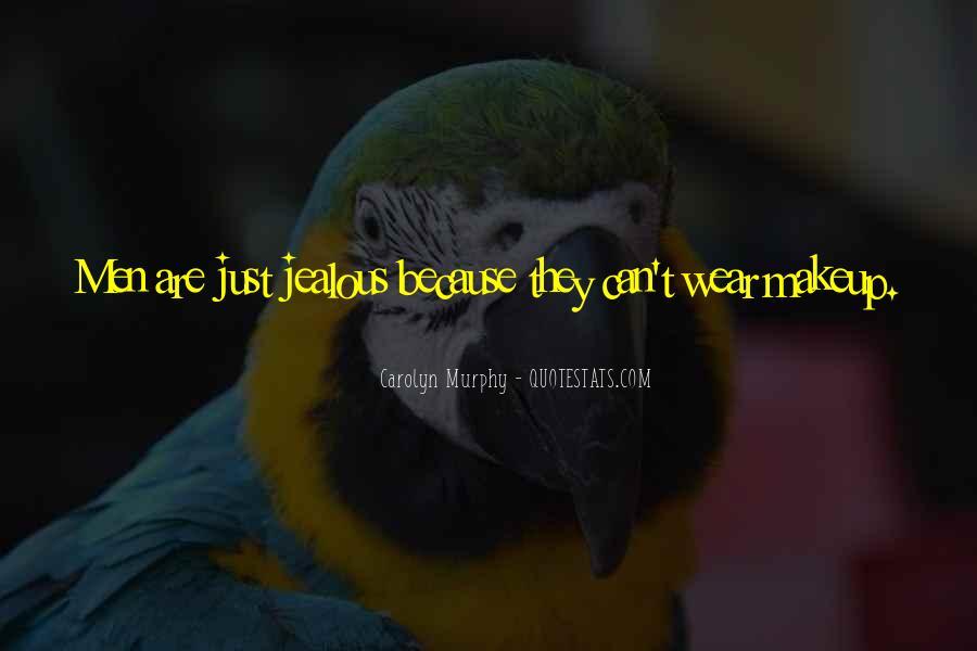 Jealous Of U Quotes #46160
