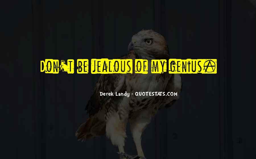Jealous Of U Quotes #46218