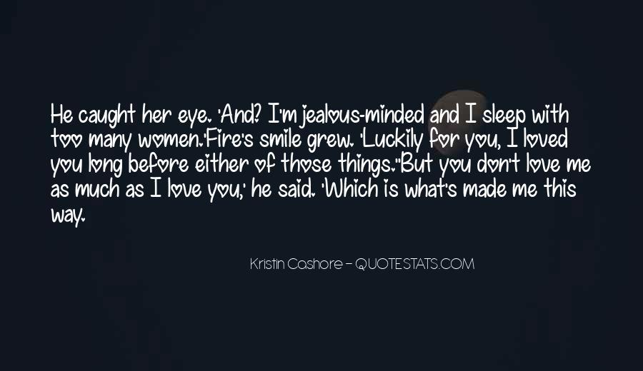Jealous Of U Quotes #7729