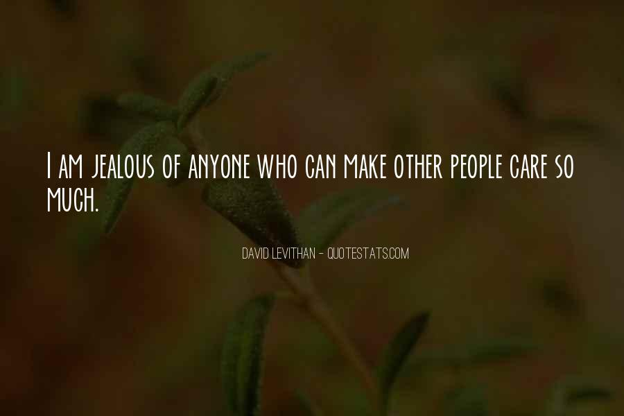 Jealous Of U Quotes #8579