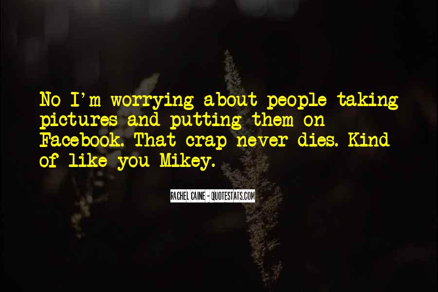 Quotes About Facebook Pictures #1110450