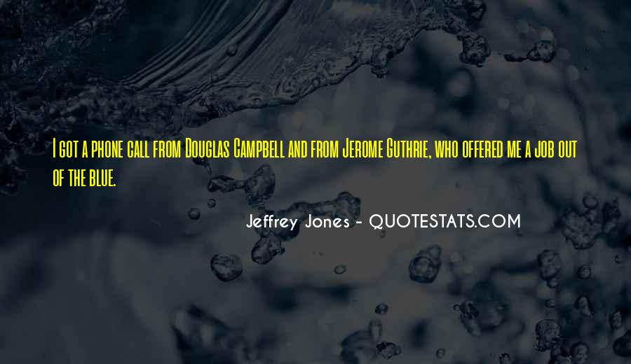 Jeffrey Campbell Quotes #1707692