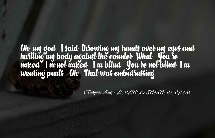 Quotes About Eyes And God #380686