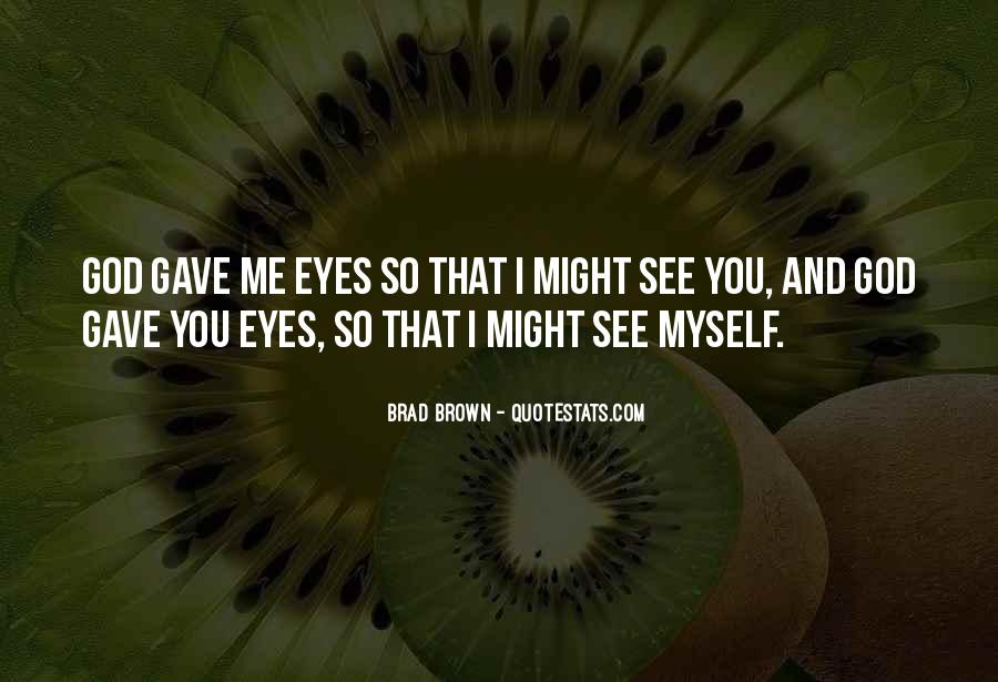 Quotes About Eyes And God #87922