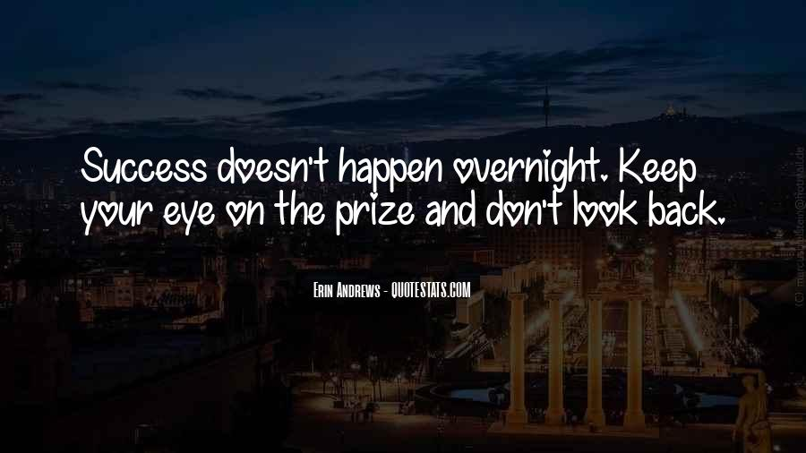 Quotes About Eye On The Prize #104686