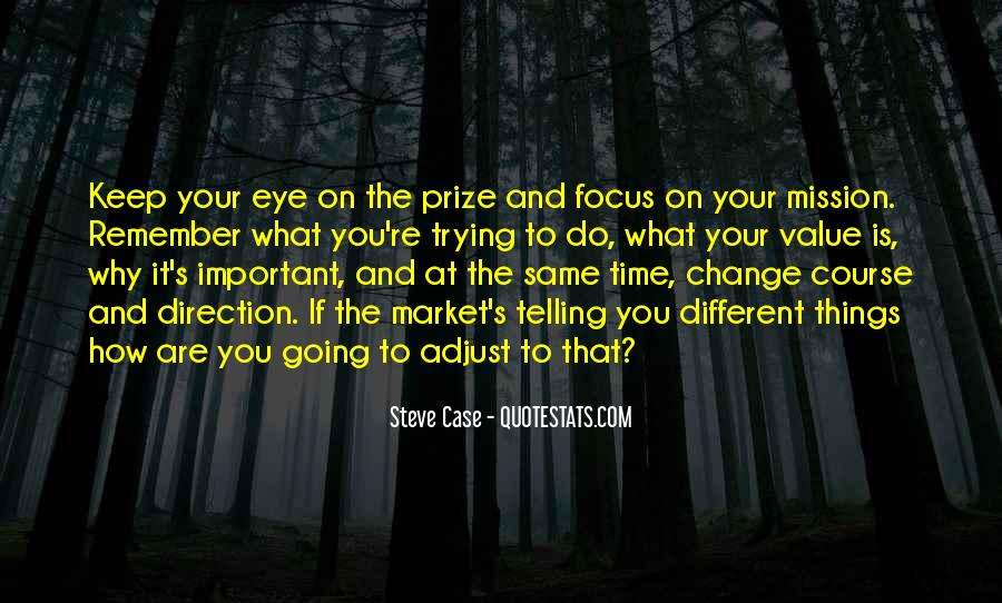 Quotes About Eye On The Prize #1509661