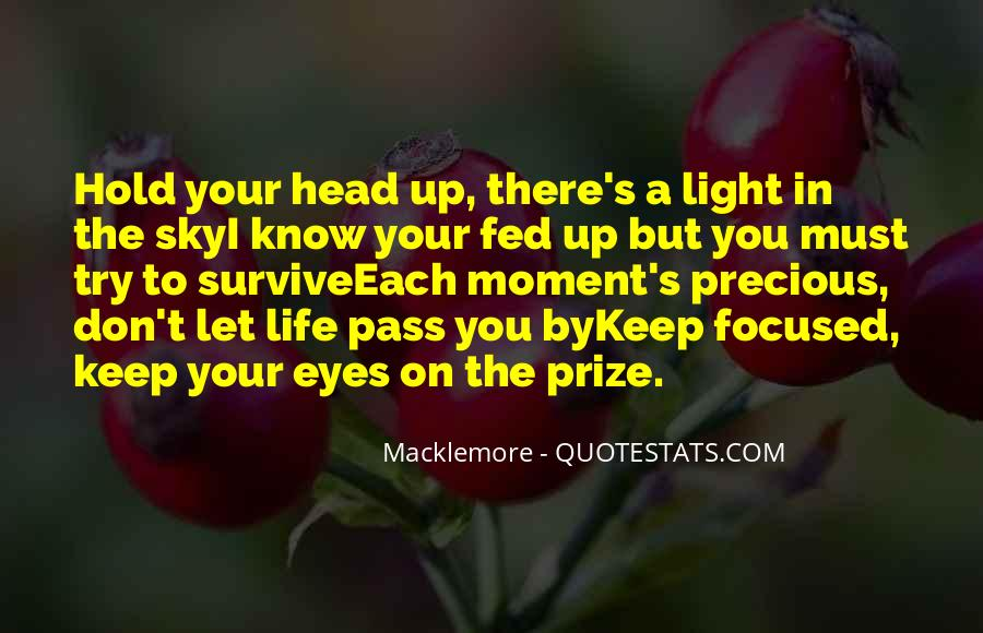 Quotes About Eye On The Prize #1877421