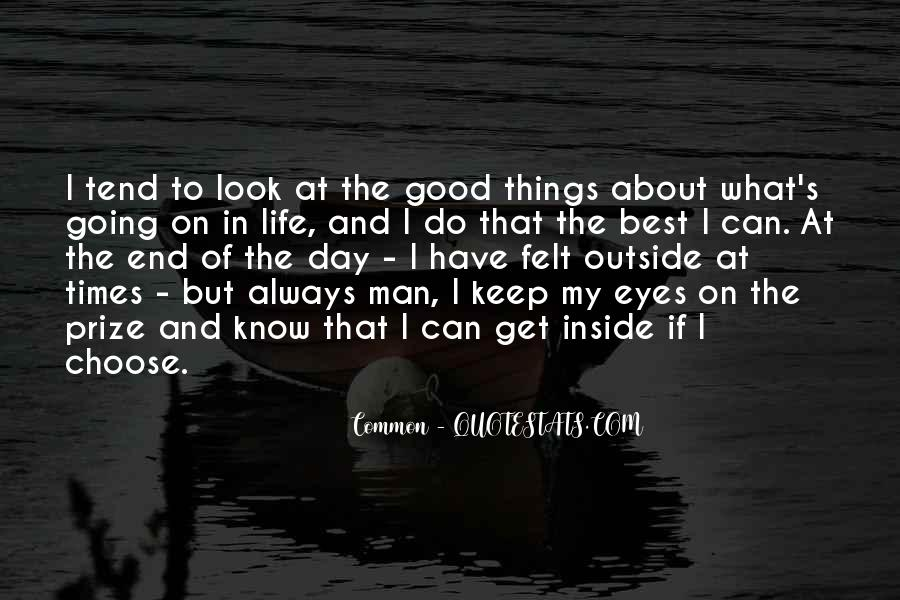 Quotes About Eye On The Prize #518154