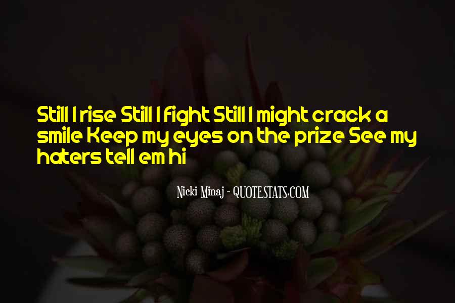 Quotes About Eye On The Prize #553511