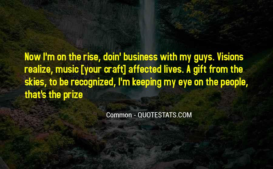 Quotes About Eye On The Prize #555321