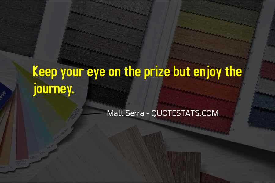 Quotes About Eye On The Prize #961957