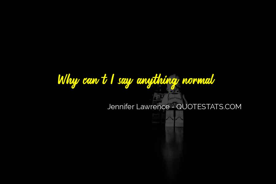 Jennifer Lawrence Funny Quotes #925559