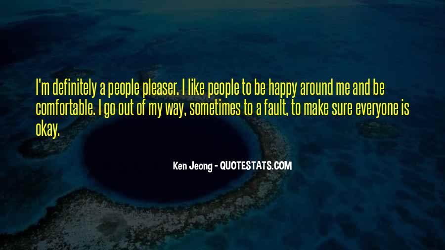 Jeong Jeong Quotes #1864276