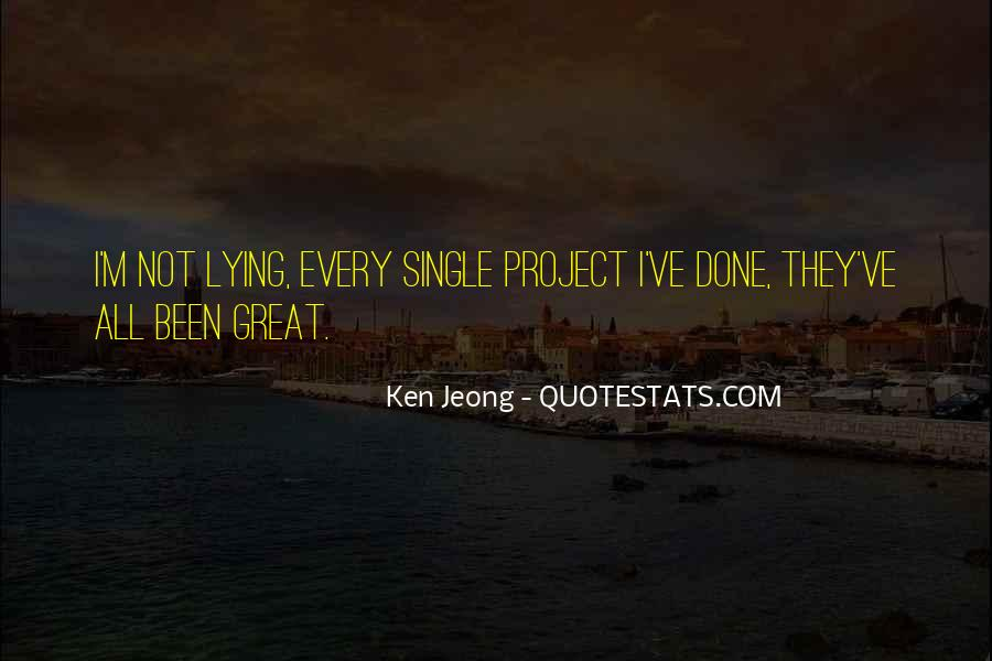 Jeong Jeong Quotes #301236