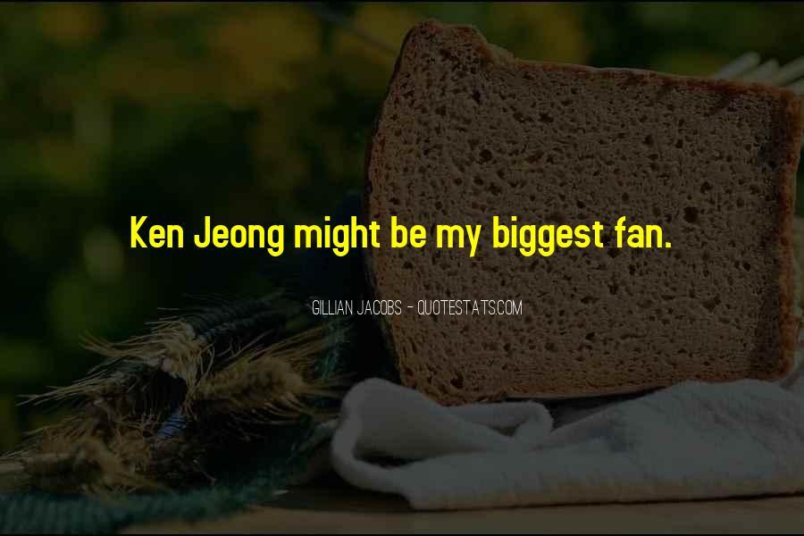 Jeong Jeong Quotes #768228