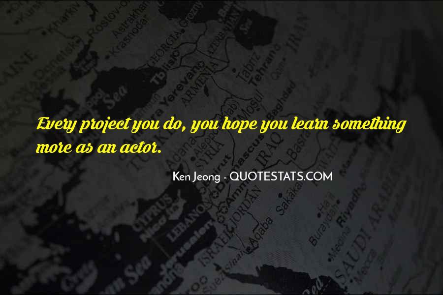 Jeong Jeong Quotes #792468