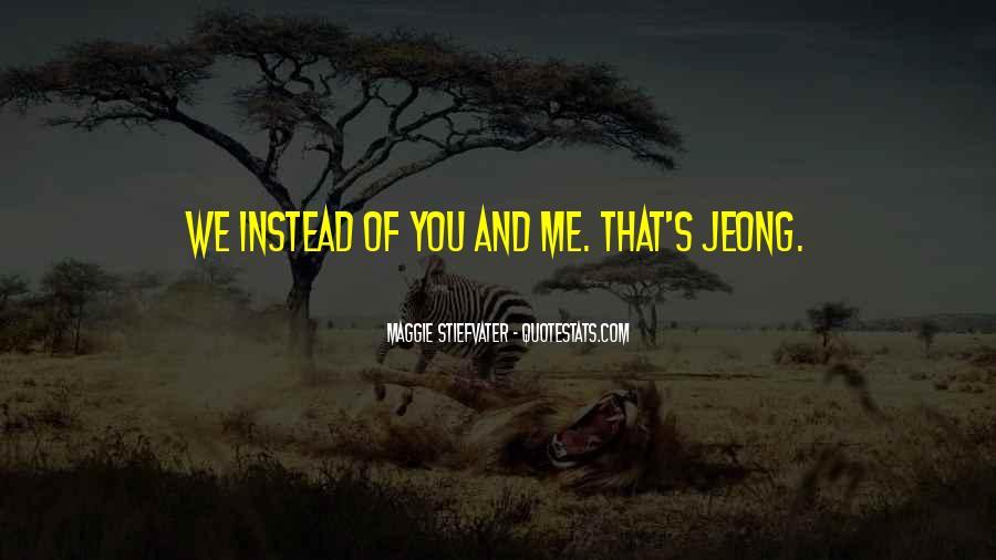 Jeong Jeong Quotes #873012