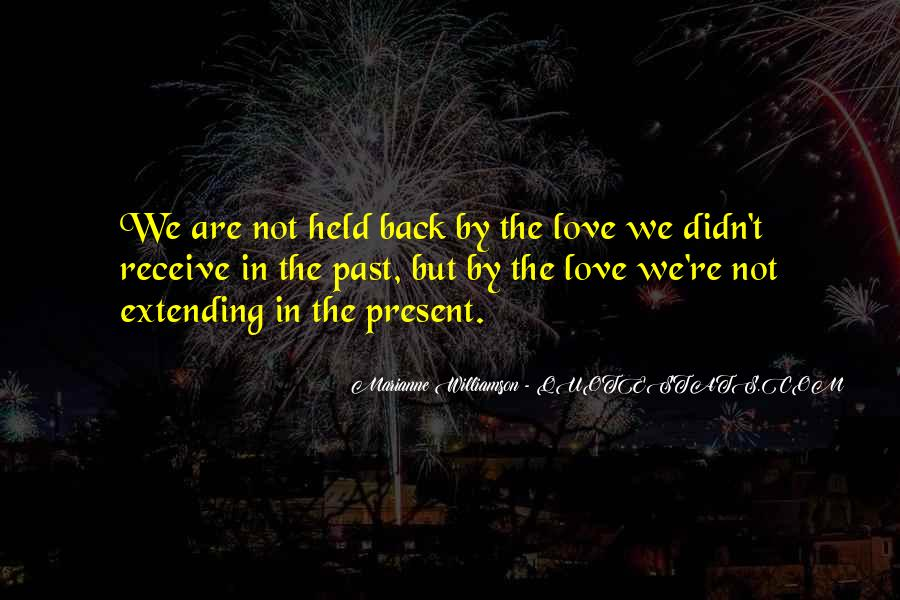Quotes About Extending Love #1536401