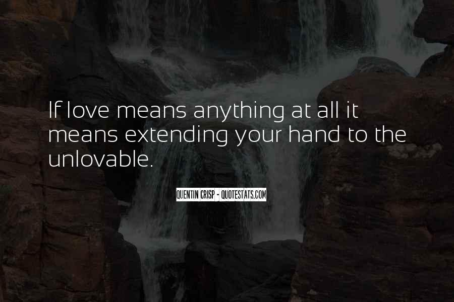 Quotes About Extending Love #74586