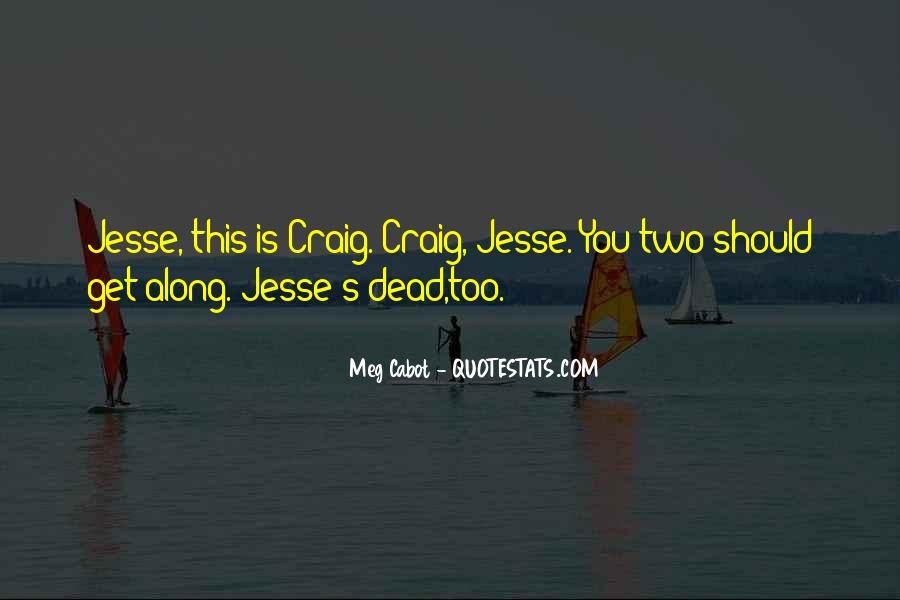Jesse And Suze Quotes #45026