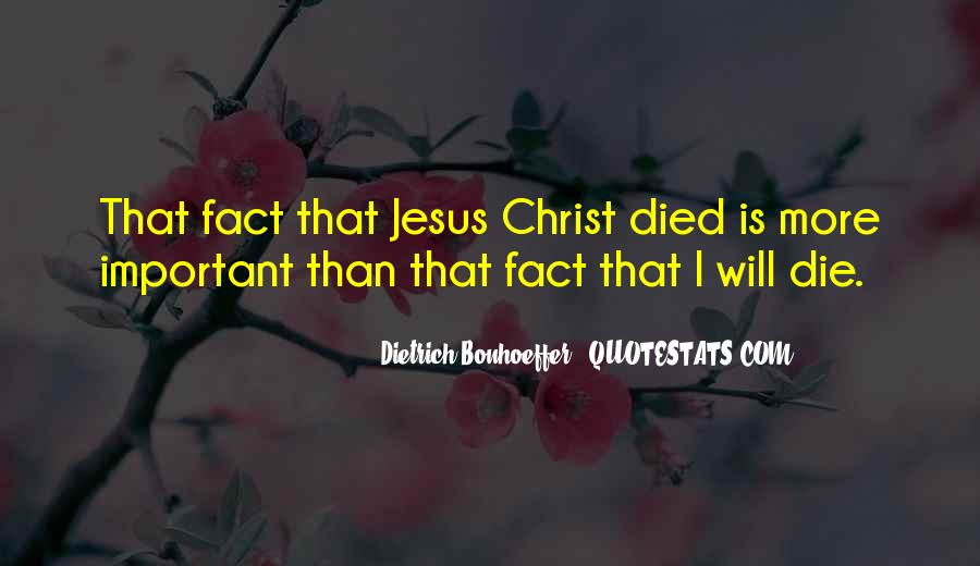 Jesus Christ Died For Us Quotes #359892