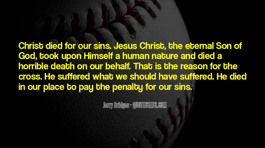 Jesus Christ Died For Us Quotes #461310
