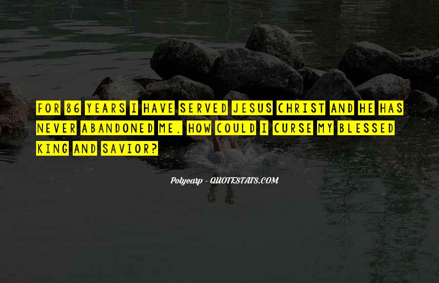 Jesus Christ My Savior Quotes #1028944