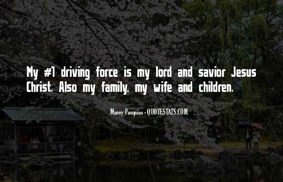 Jesus Christ My Savior Quotes #1082753
