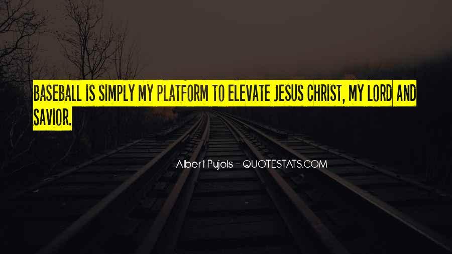 Jesus Christ My Savior Quotes #1095834