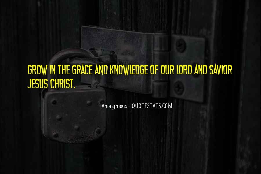 Jesus Christ My Savior Quotes #1131480