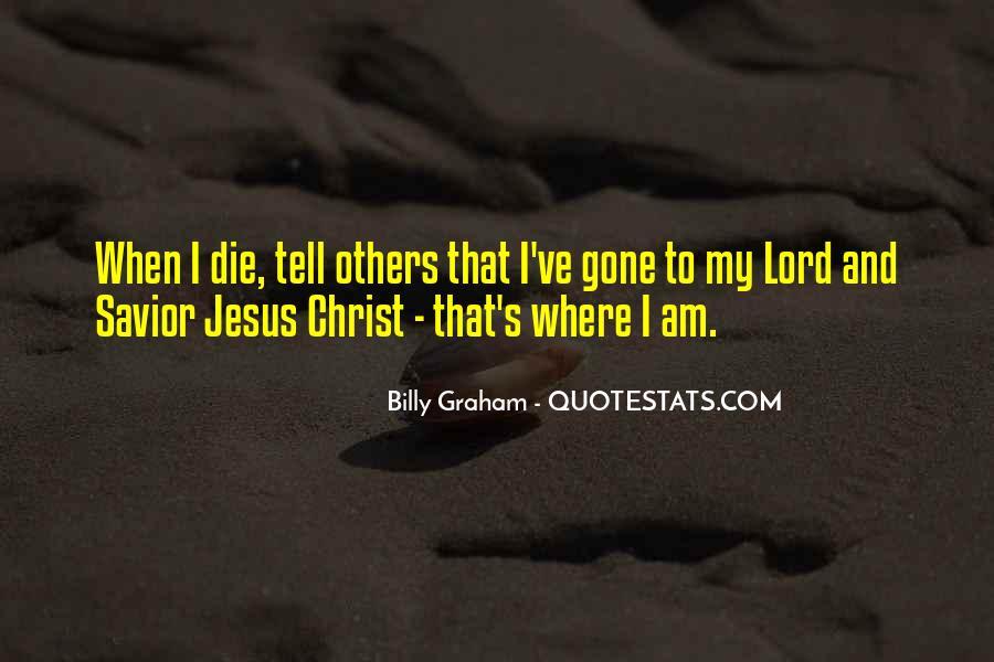 Jesus Christ My Savior Quotes #120664