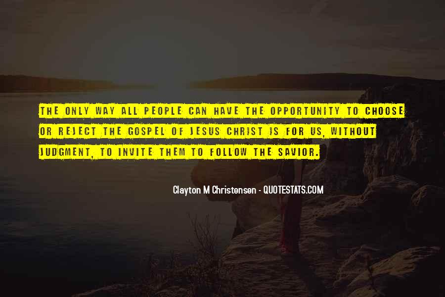 Jesus Christ My Savior Quotes #1315278