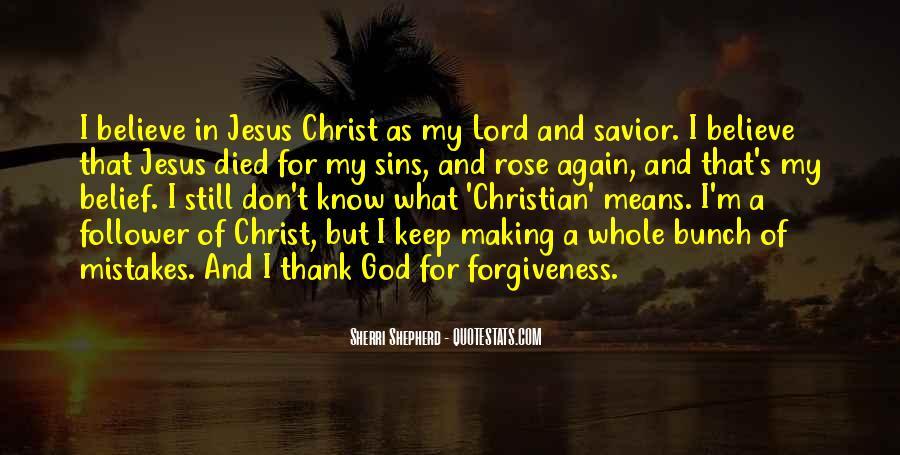 Jesus Christ My Savior Quotes #1502566