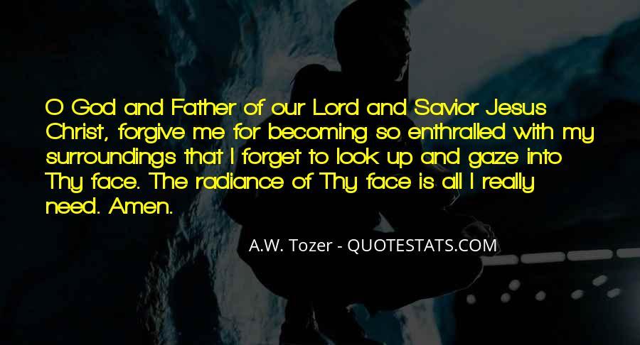 Jesus Christ My Savior Quotes #1522076