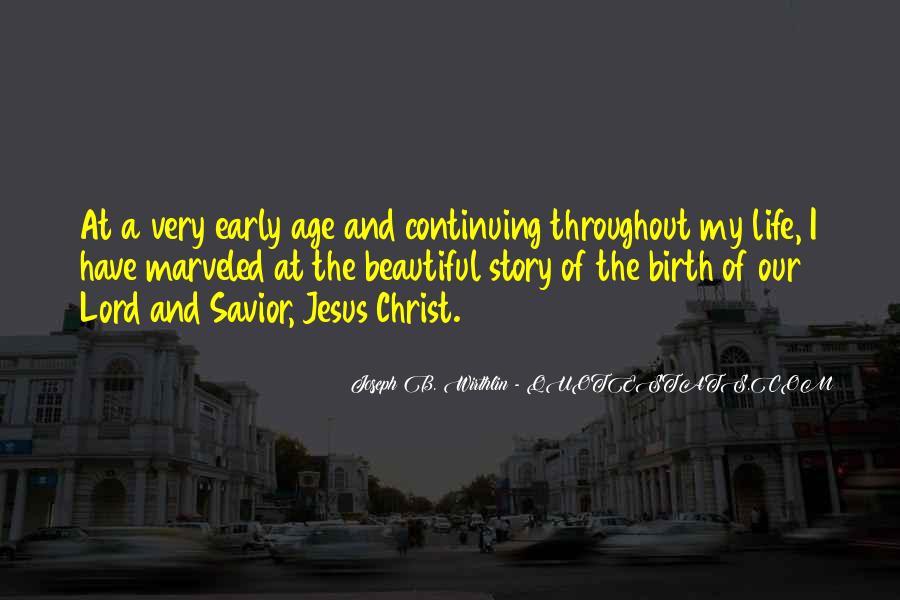 Jesus Christ My Savior Quotes #1525386