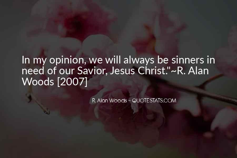 Jesus Christ My Savior Quotes #1590577