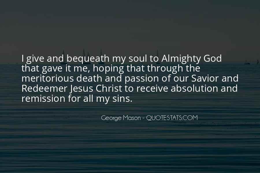 Jesus Christ My Savior Quotes #1722783