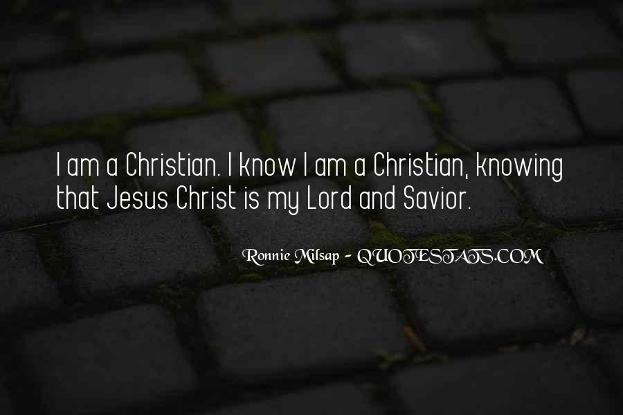 Jesus Christ My Savior Quotes #22561
