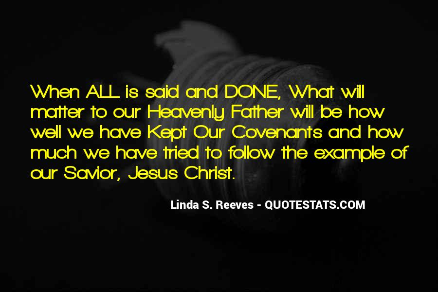 Jesus Christ My Savior Quotes #243568