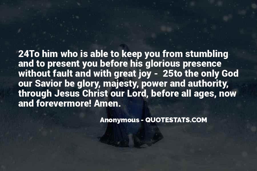 Jesus Christ My Savior Quotes #247223