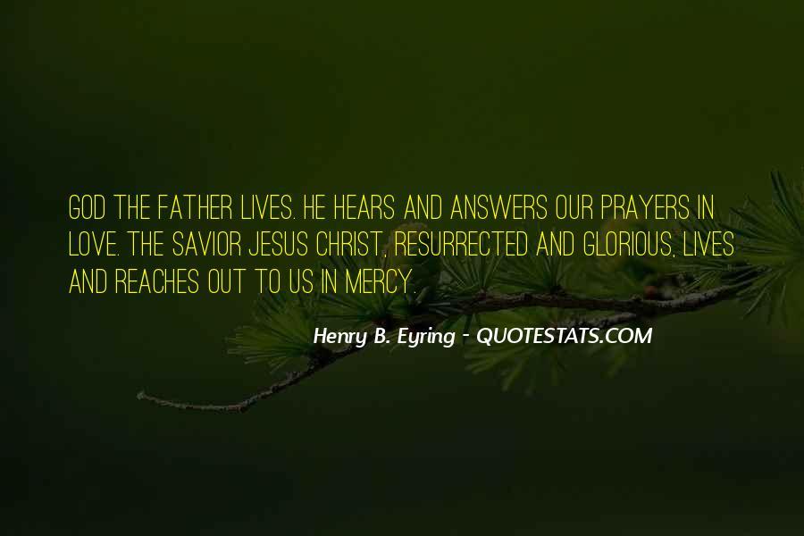 Jesus Christ My Savior Quotes #334648